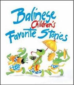 Balinese Children\'s Favorite Stories