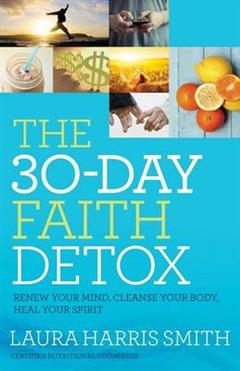 30-Day Faith Detox