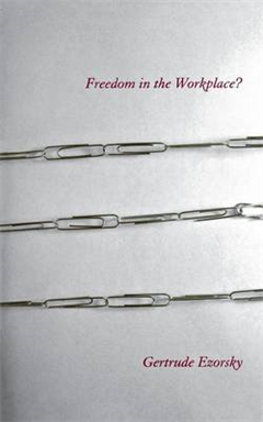 Freedom in the Workplace?