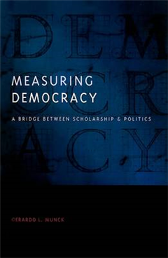 Measuring Democracy: A Bridge between Scholarship and Politics