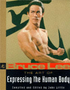 Bruce Lee The Art of Expressing the Human Body