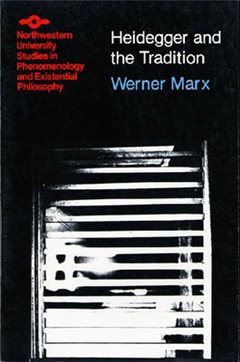 Heidegger and the Tradition