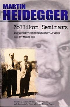 Zollikon Senimars: Protocols - Conversations - Letters