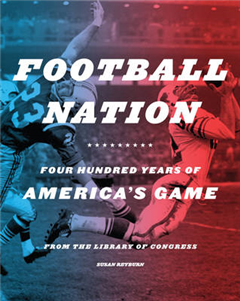Football Nation: Four Hundred Years of America\'s Game