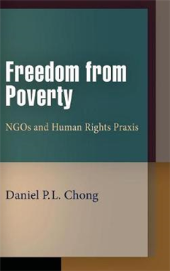 Freedom from Poverty: NGOs and Human Rights Praxis