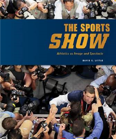 Sports Show: Athletics as Image and Spectacle