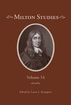 Milton Studies: Volume 54