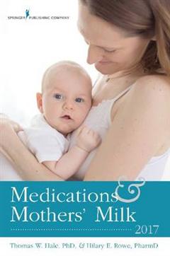Medications & Mothers\' Milk 2017