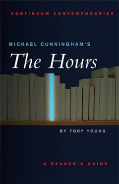 """Michael Cunningham\'s """"The Hours"""": A Reader\'s Guide"""