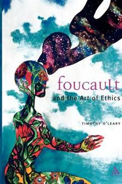 Foucault: The Art of Ethics