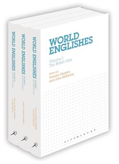 World Englishes Volumes I-III Set: Volume I: The British Isles Volume II: North America Volume III: Central America