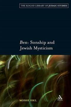 Ben: Sonship and Jewish Mysticism