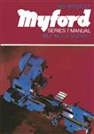 Myford Series 7 Manual: ML7, ML7-R, Super 7