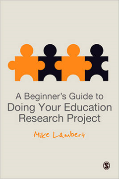 Beginner's Guide to Doing Your Education Research Project