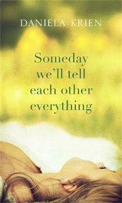 Someday We\'ll Tell Each Other Everything