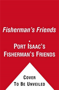 Fisherman\'s Friends: Sailing at Eight Bells