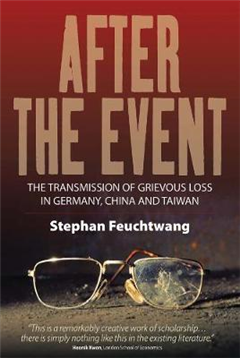 After the Event: The Transmission of Grievous Loss in Germany, China and Taiwan