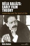 Bela Balazs: Early Film Theory