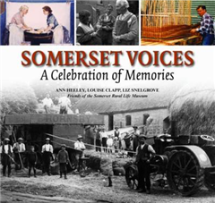 Somerset Voices: A Celebration of Memories