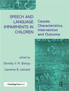 Speech and Language Impairments in Children: Causes, Characteristics, Intervention and Outcome