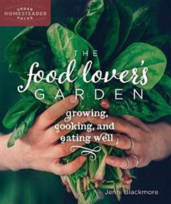 Food Lover's Garden