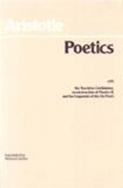 Poetics: with the Tractatus Coislinianus, reconstruction of Poetics II, and the fragments of the On Poets