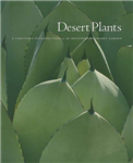 Desert Plants: A Curator\'s Introduction to the Huntington Desert Garden