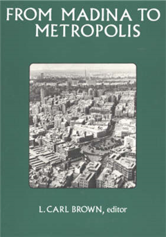 From Madina to Metropolis: Heritage & Change in the Near Eastern City