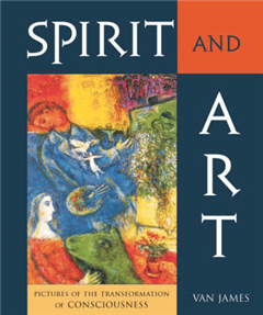 Spirit and Art: Pictures of the Transformation of Consciousness