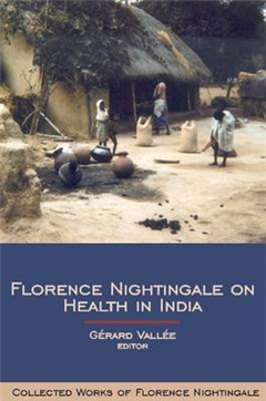 Florence Nightingale on Health in India: Collected Works of Florence Nightingale, Volume 9