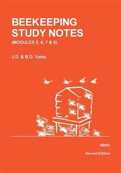 Beekeeping Study Notes for the BBKA Examinations
