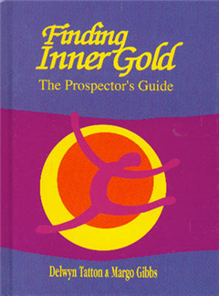 Finding Inner Gold: The Prospector\'s Guide