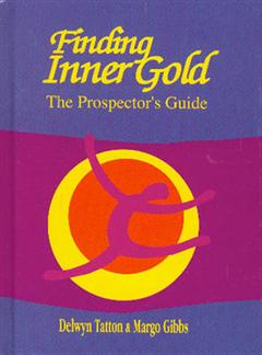 Finding Inner Gold: The Prospector\'s Guide