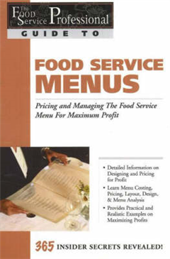 Food Service Professionals Guide to Food Service Menus