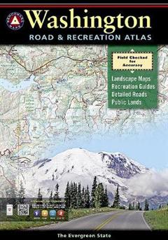 Benchmark Washington Road & Recreation Atlas, 5th Edition: State Recreation Atlases