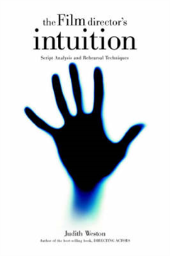 Film Director\'s Intuition: Script Analysis and Rehearsal Techniques