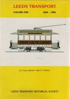Leeds Transport: v. 1: 1830-1902