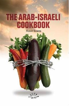 The Arab Israeli Cookbook: The Play
