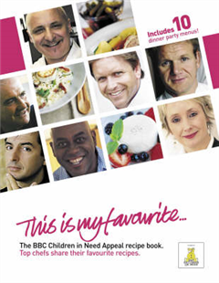 The BBC Children in Need Appeal Recipe Book: Top Chefs Share Their Favourite Recipes