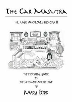 Car Masutra...the Man Who Loves His Car!!