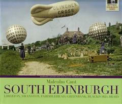 South Edinburgh: Liberton, Swanston, Fairmilehead, Greenbank, Blackford, Braid