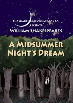 A Midsummer Night\'s Dream: in Full Colour, Cartoon, Illustrated Format