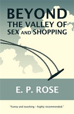 Beyond the Valley of Sex and Shopping