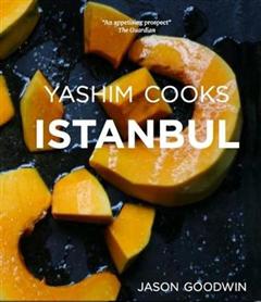 Yashim Cooks Istanbul: Culinary Adventures in the Ottoman Ki