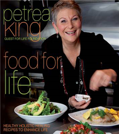 Food for Life: Healthy, Holistic, Healing Recipes to Enhance Life