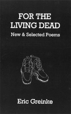 For the Living Dead: New & Selected Poems
