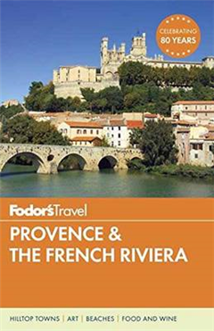 Fodor\'s Provence & The French Riviera