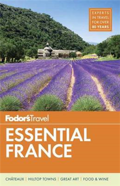 Fodor\'s Essential France