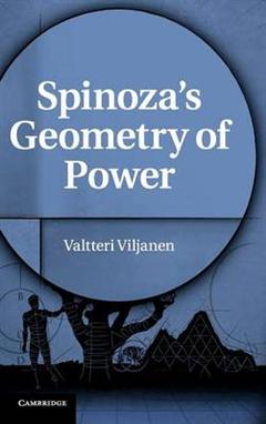 Spinoza\'s Geometry of Power