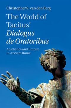 World of Tacitus' Dialogus de Oratoribus